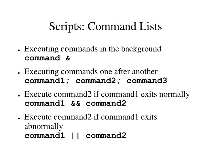 Scripts: Command Lists
