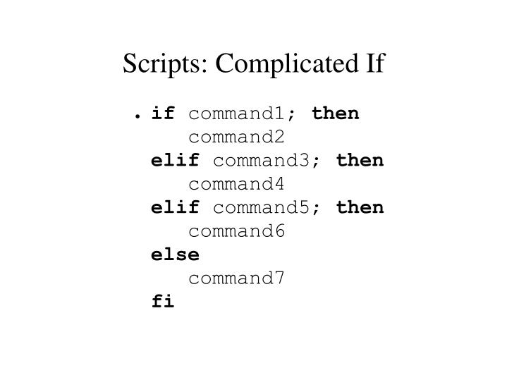 Scripts: Complicated If