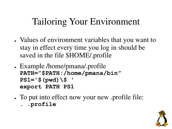 Tailoring Your Environment