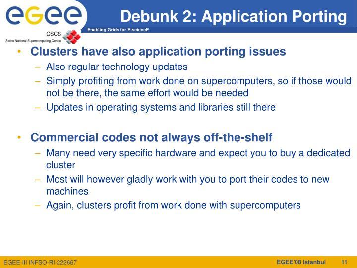 Debunk 2: Application Porting
