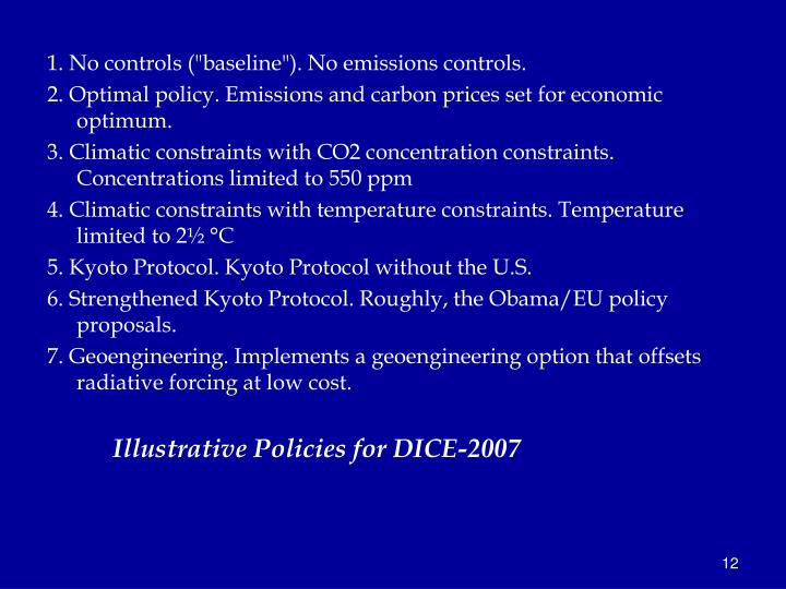 "1. No controls (""baseline""). No emissions controls."