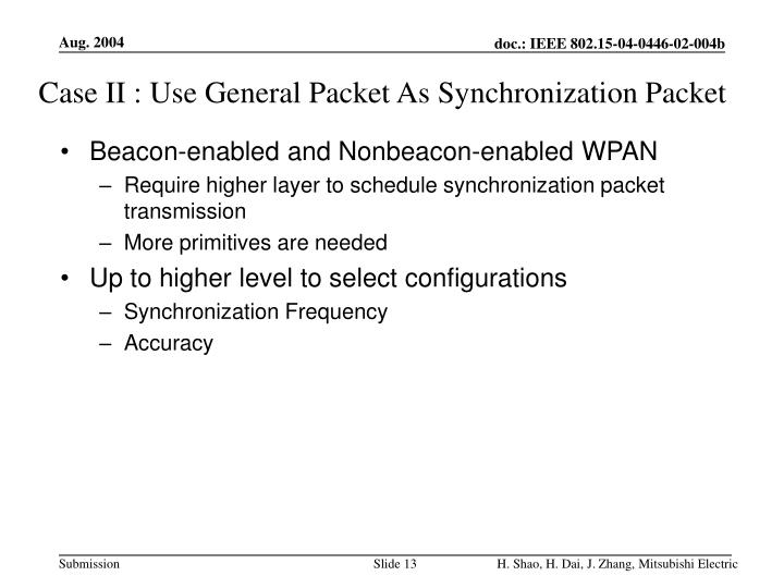 Case II : Use General Packet As Synchronization Packet