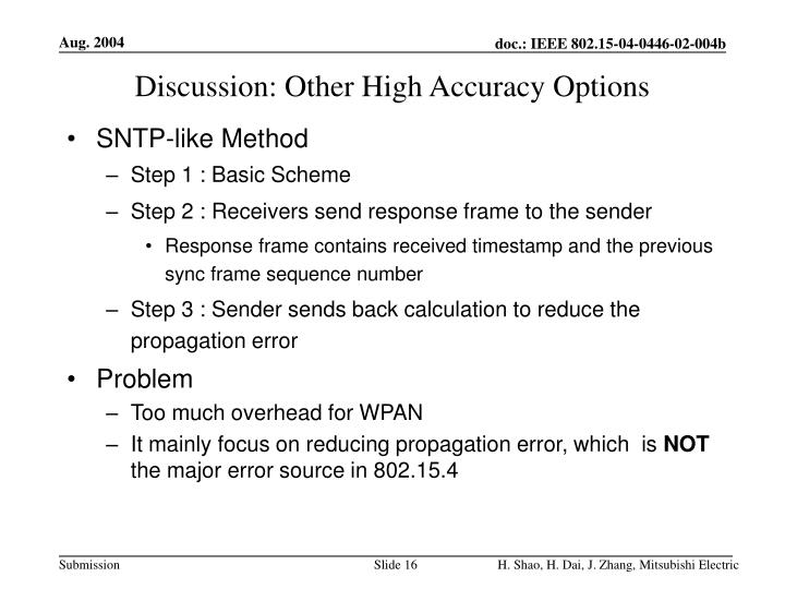 Discussion: Other High Accuracy Options