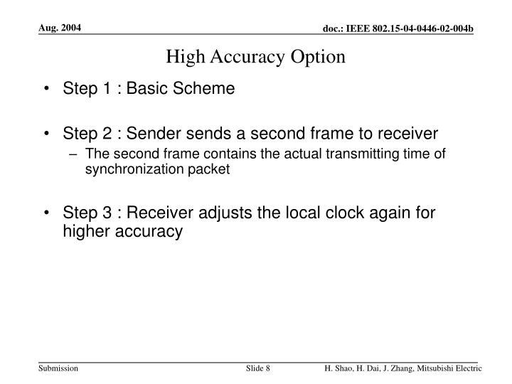 High Accuracy Option