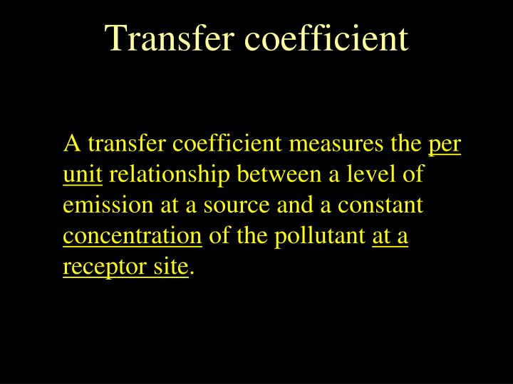 Transfer coefficient