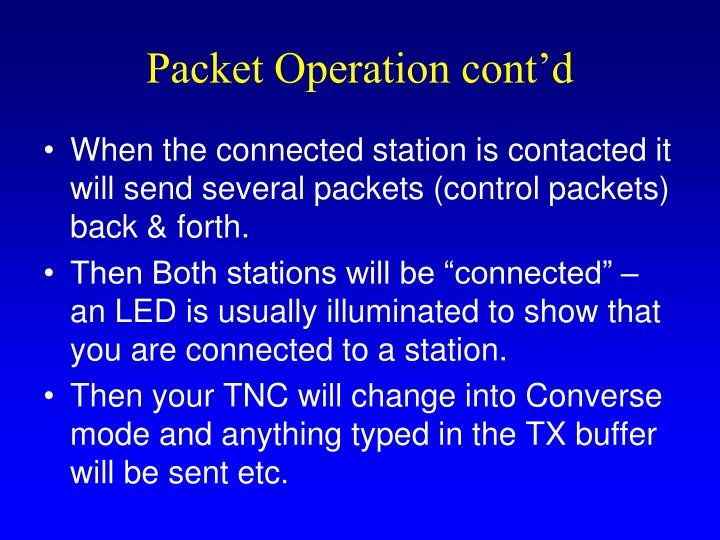 Packet Operation cont'd