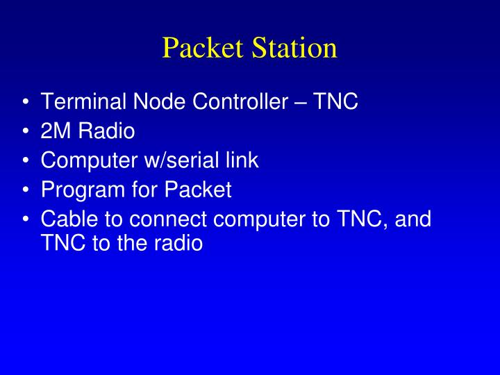 Packet Station