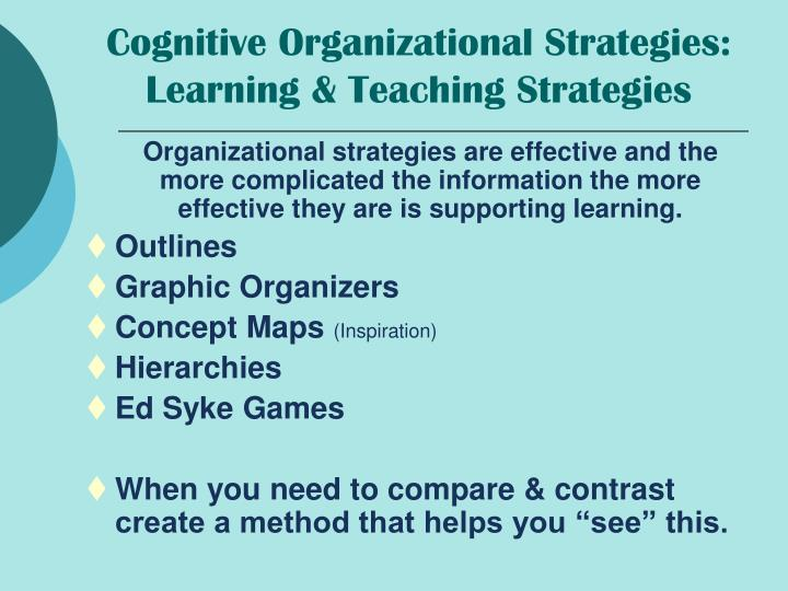 Cognitive Organizational Strategies: