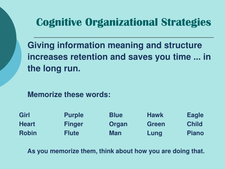 Cognitive Organizational Strategies