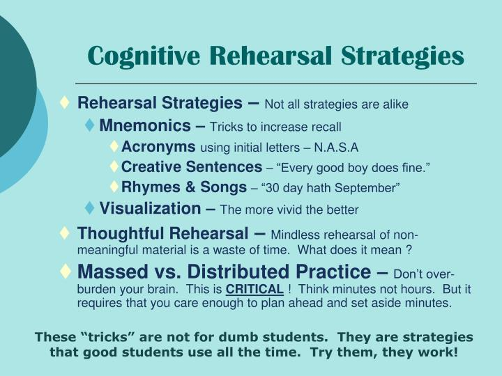 Cognitive Rehearsal Strategies