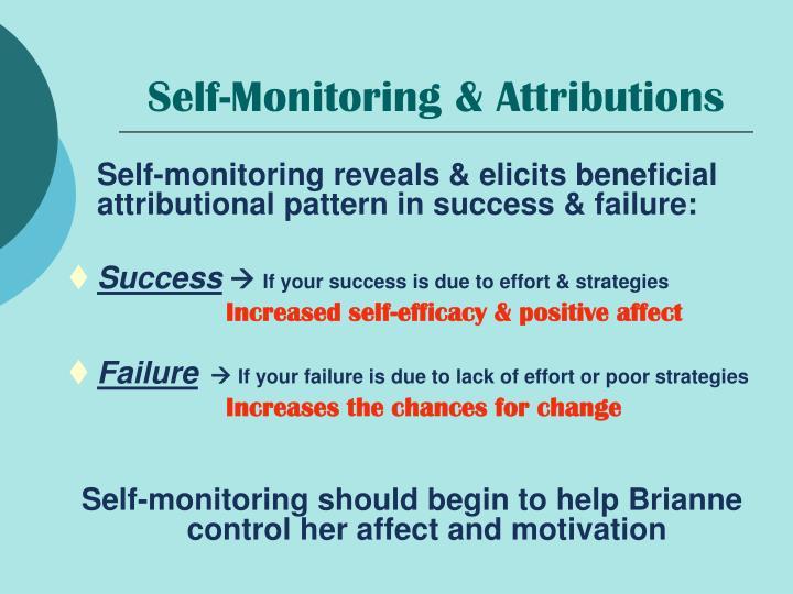 Self-Monitoring & Attributions