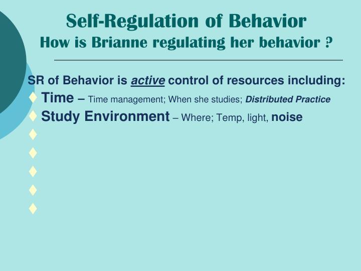 Self-Regulation of Behavior