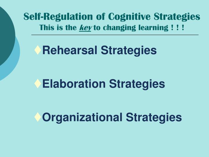 Self-Regulation of Cognitive Strategies