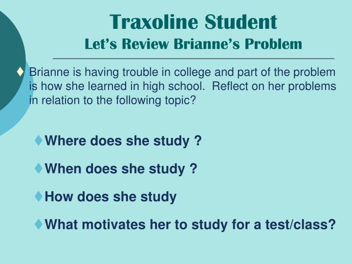 Traxoline Student