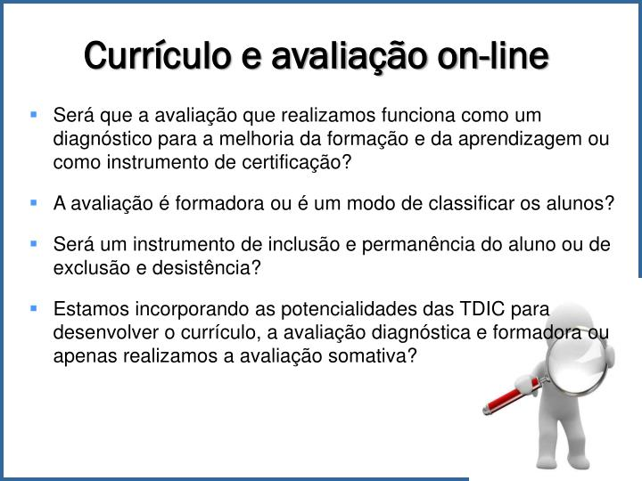 Currículo e avaliação on-line