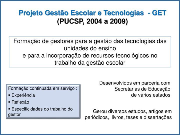 Formação de gestores para a gestão das tecnologias das unidades do ensino