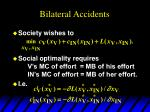 bilateral accidents1