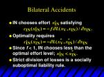 bilateral accidents8