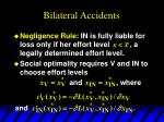 bilateral accidents9