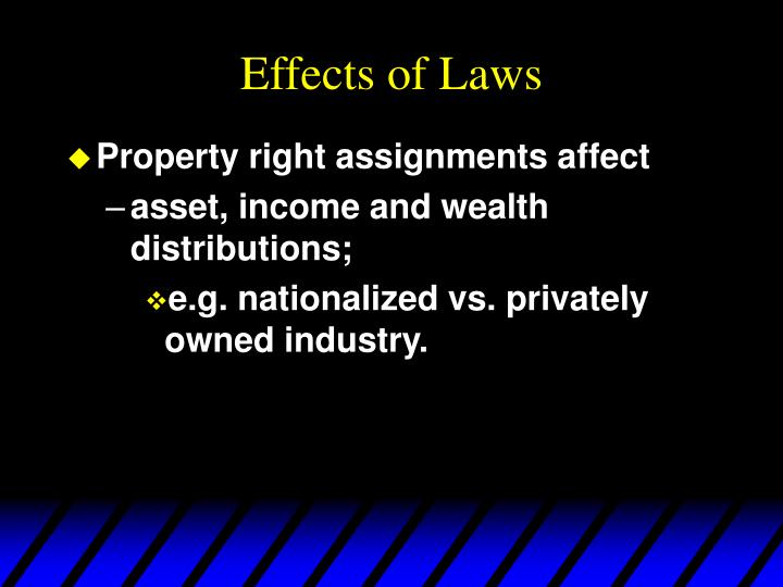 Effects of laws