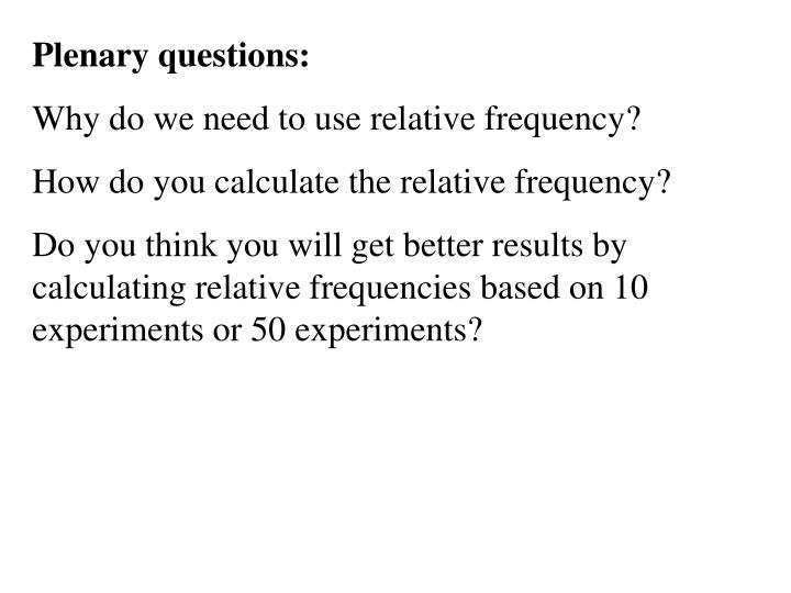 Plenary questions: