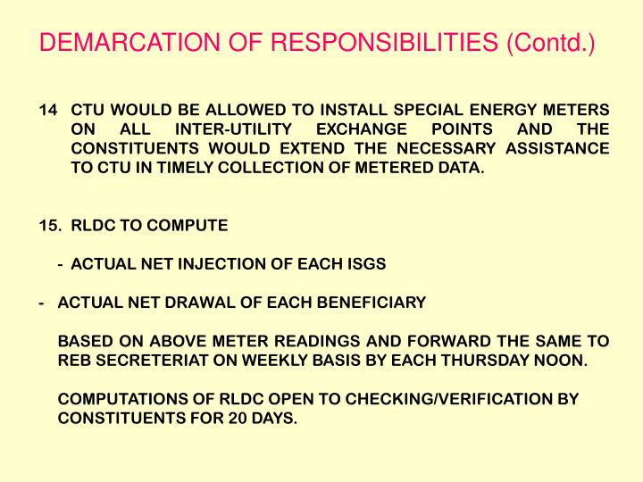 DEMARCATION OF RESPONSIBILITIES (Contd.)