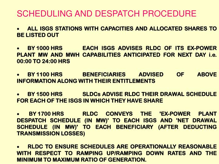 SCHEDULING AND DESPATCH PROCEDURE
