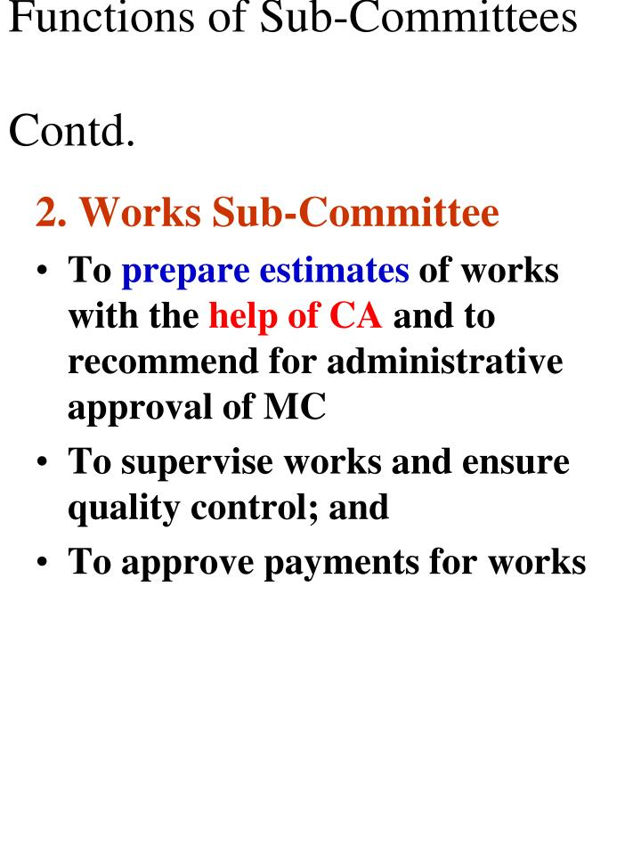 Functions of Sub-Committees