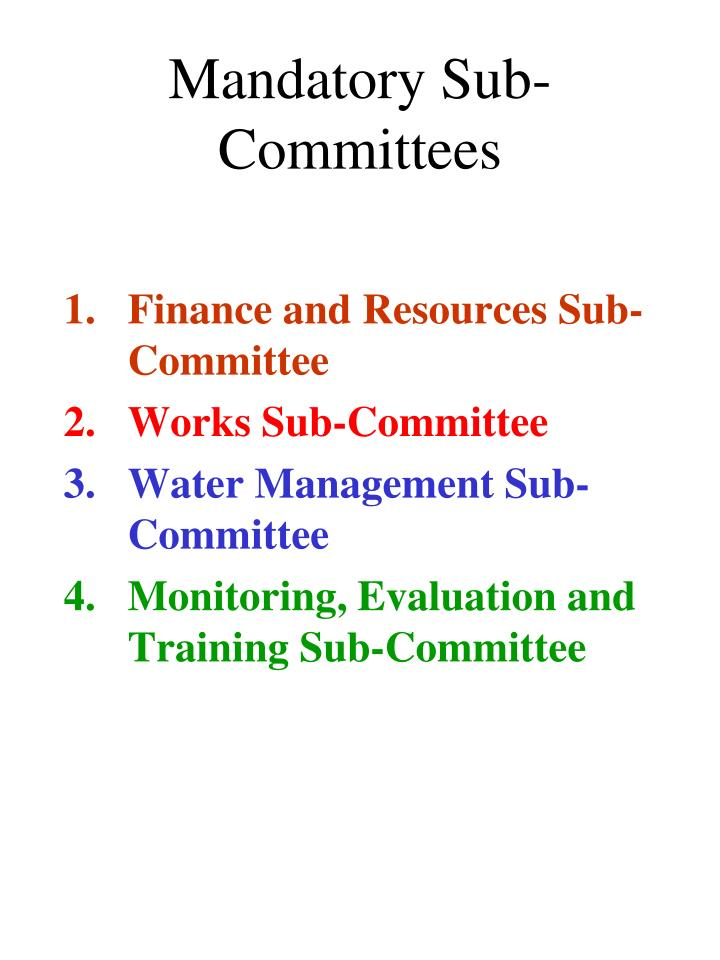 Mandatory Sub-Committees
