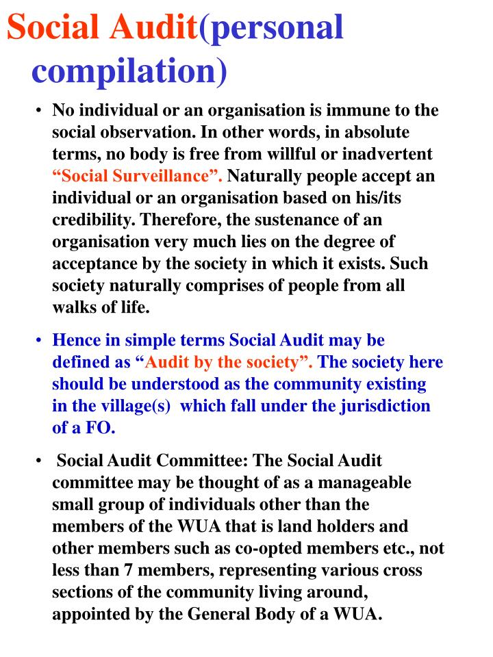 No individual or an organisation is immune to the social observation. In other words, in absolute terms, no body is free from willful or inadvertent