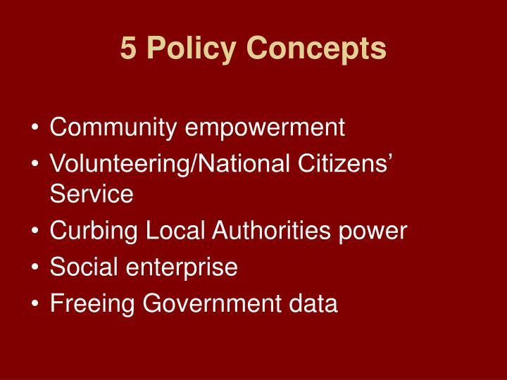 5 Policy Concepts