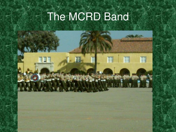 The MCRD Band