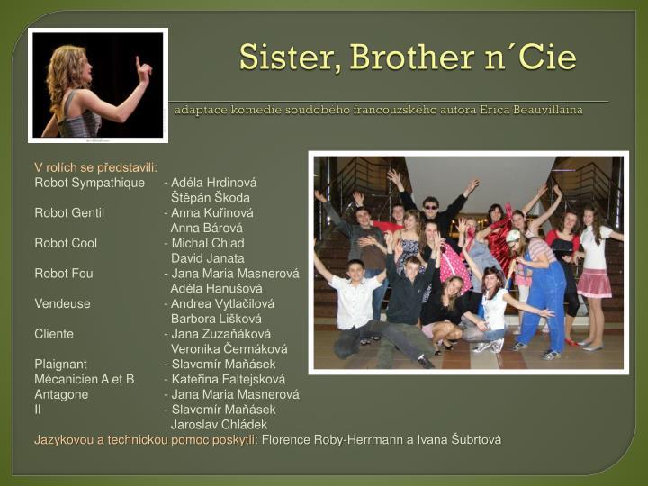 Sister, Brother n´