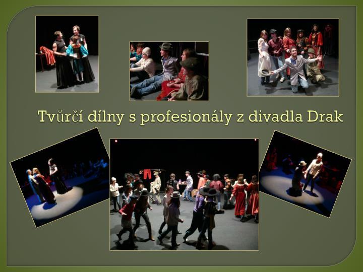 Tvůrčí dílny s profesionály z divadla Drak