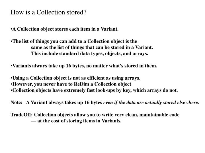 How is a Collection stored?