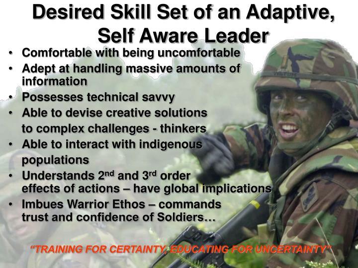 Desired Skill Set of an Adaptive, Self Aware Leader