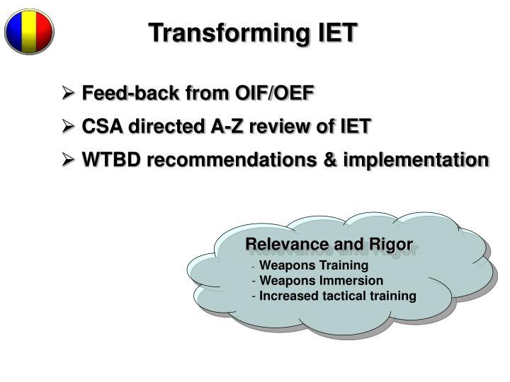Transforming IET