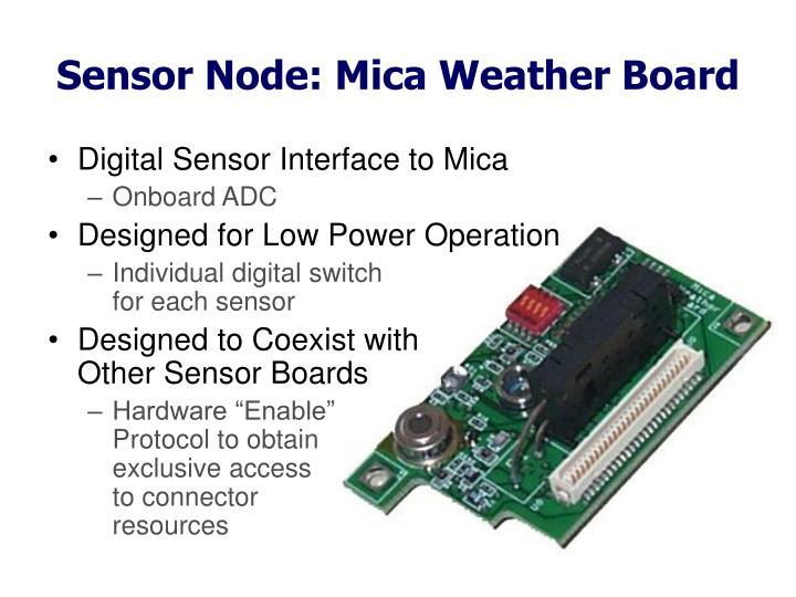 Sensor Node: Mica Weather Board