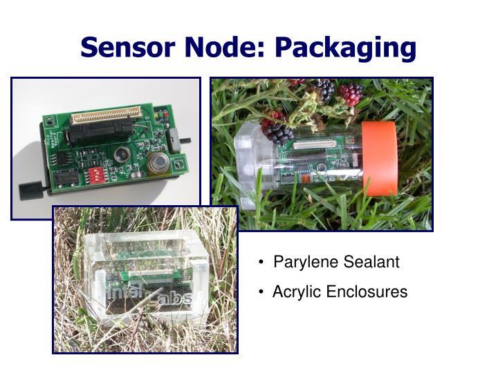 Sensor Node: Packaging
