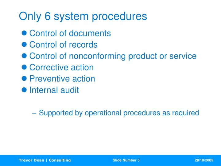 Only 6 system procedures