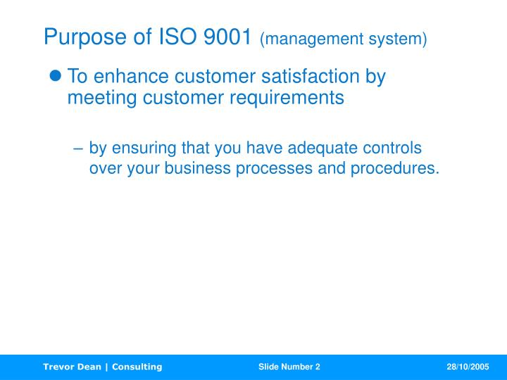 Purpose of iso 9001 management system