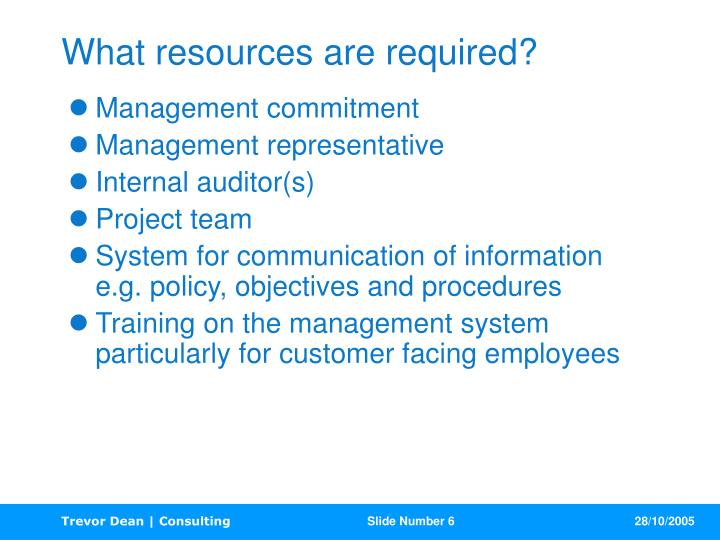 What resources are required?
