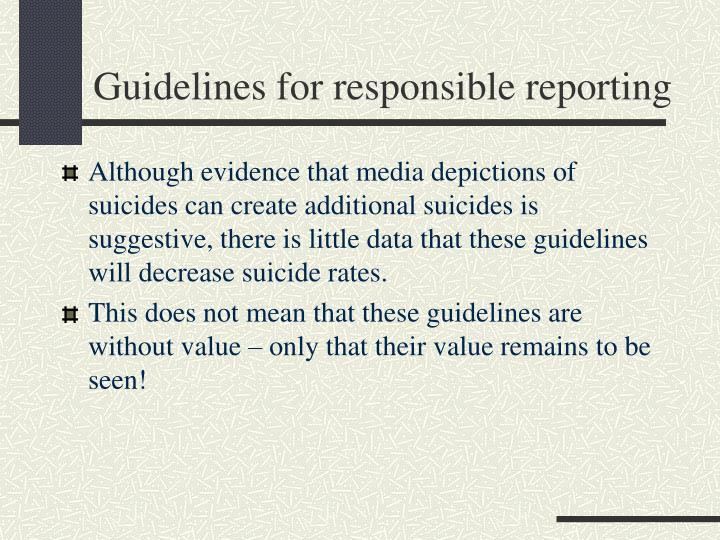 Guidelines for responsible reporting