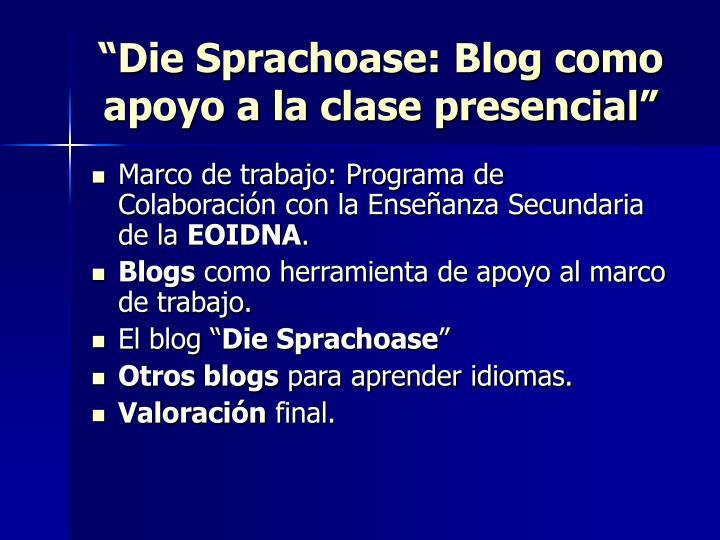 """""""Die Sprachoase: Blog como apoyo a la clase presencial"""""""