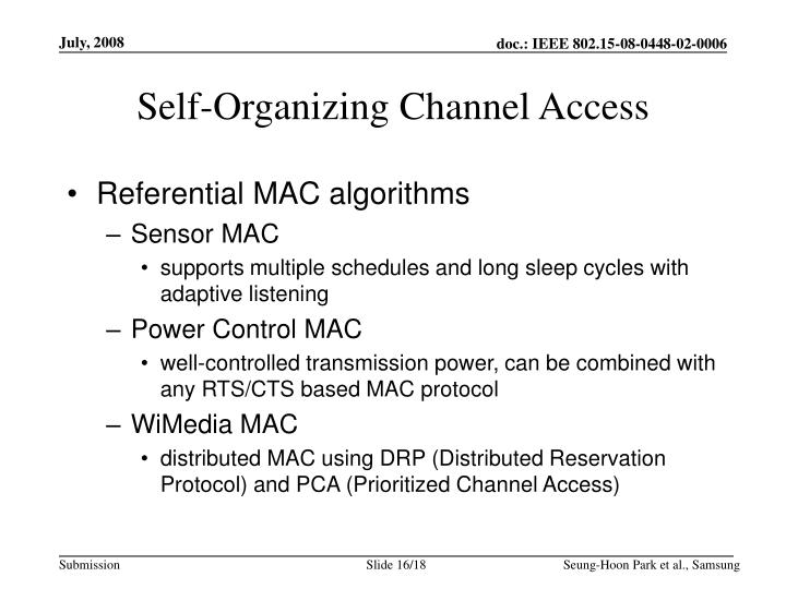 Self-Organizing Channel Access