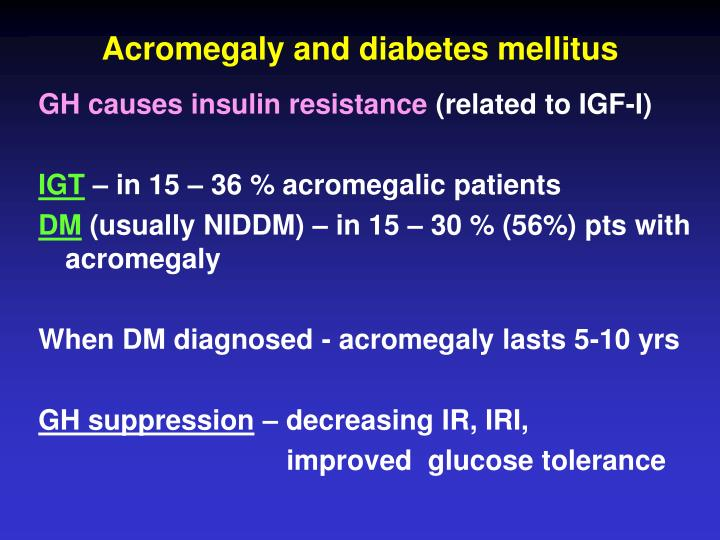 Acromegaly and diabetes mellitus