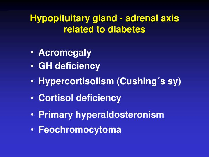 Hypopituitary gland adrenal axis related to diabetes