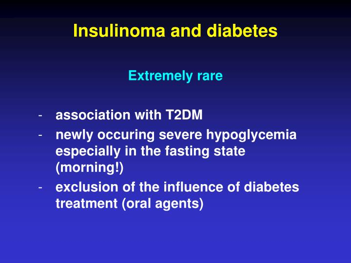 Insulinoma and diabetes