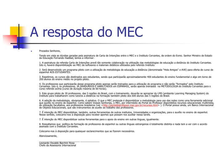 A resposta do MEC