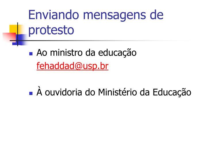 Enviando mensagens de protesto